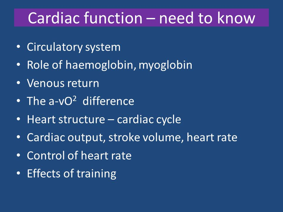 Cardiac function – need to know