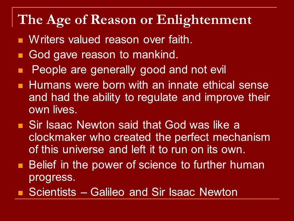 The Age of Reason or Enlightenment