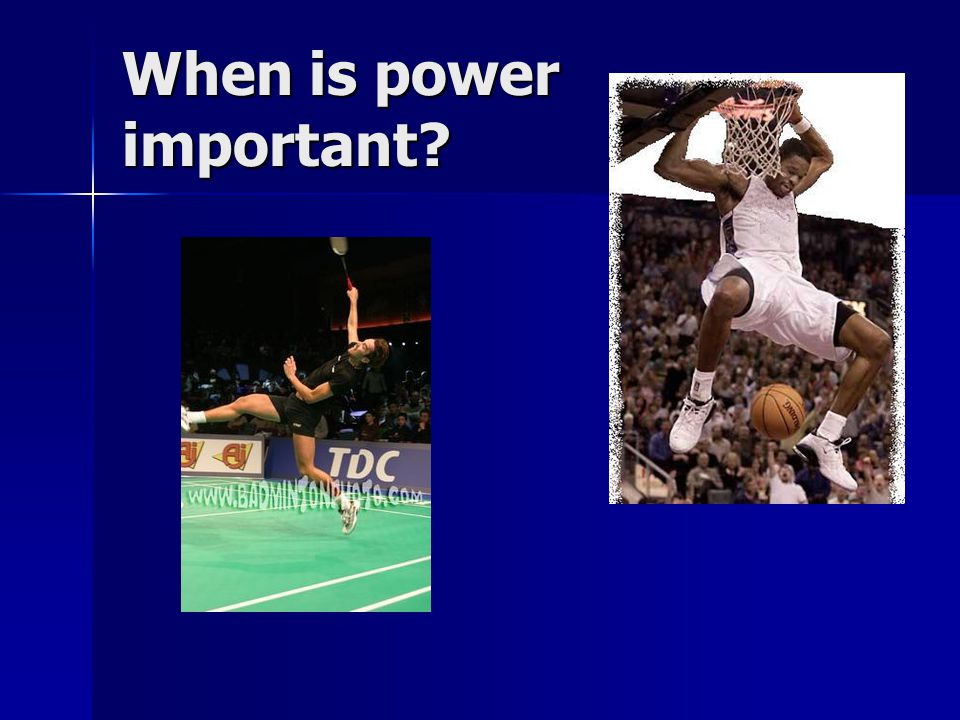 When is power important