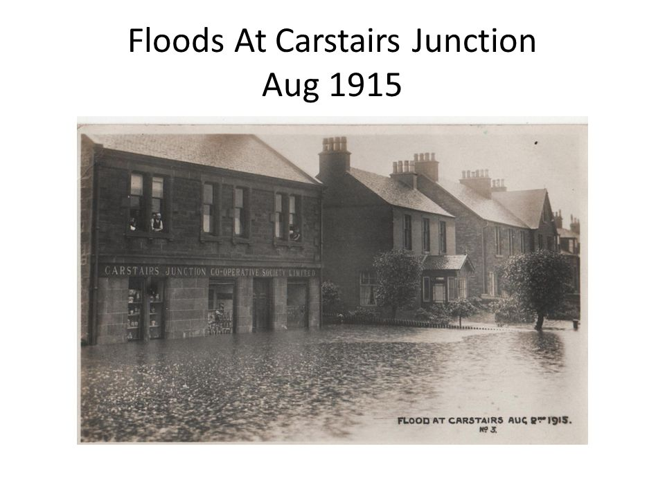 Floods At Carstairs Junction Aug 1915