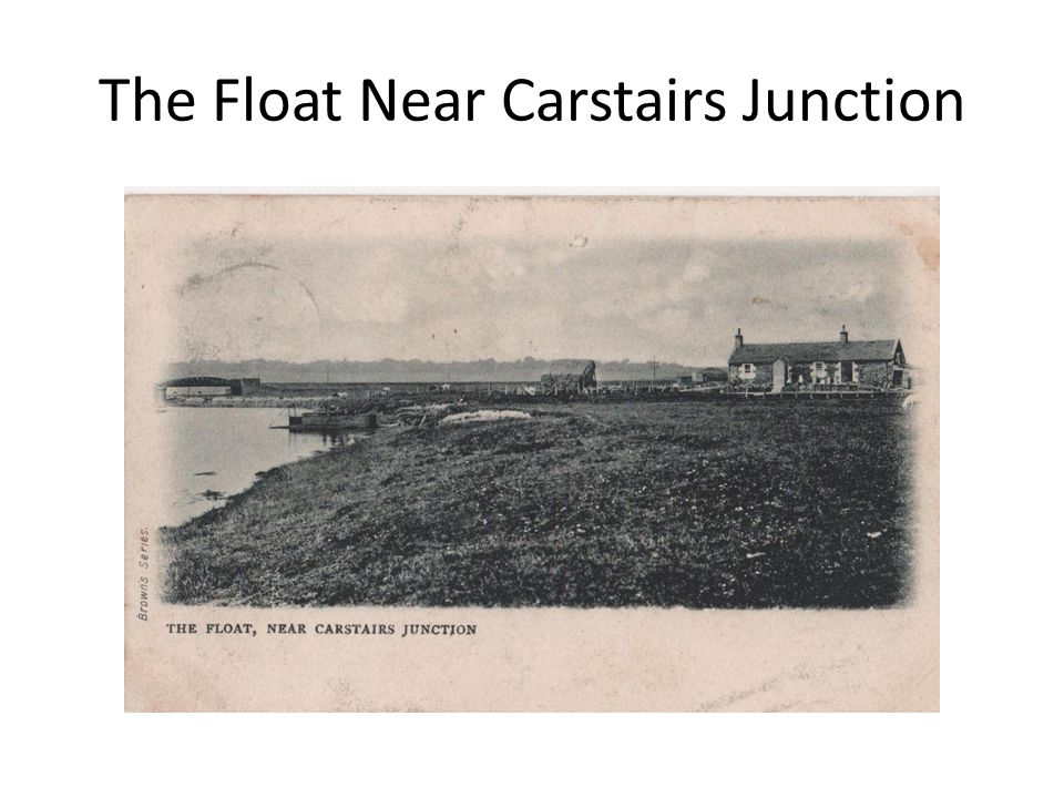 The Float Near Carstairs Junction