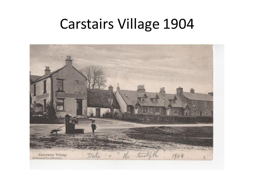 Carstairs Village 1904
