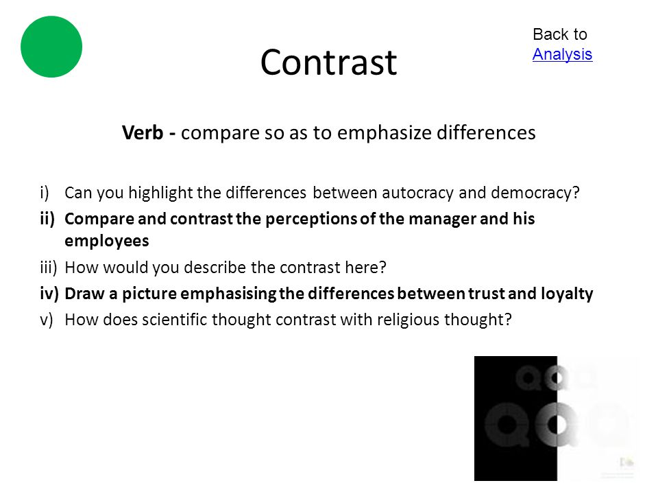 Verb - compare so as to emphasize differences