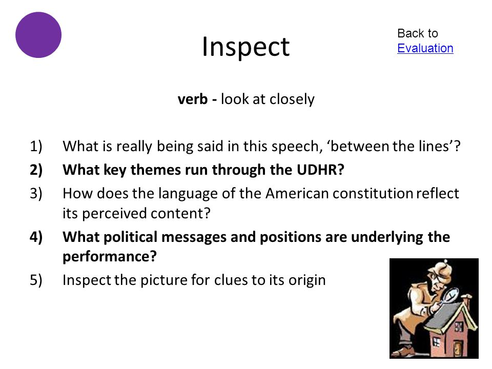 Inspect verb - look at closely