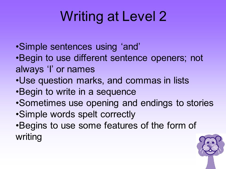 Writing at Level 2 Simple sentences using 'and'
