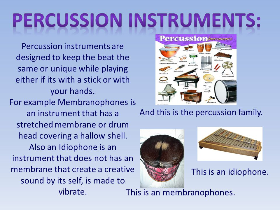 Percussion instruments: