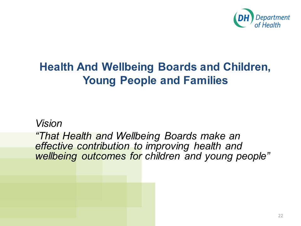 Health And Wellbeing Boards and Children, Young People and Families