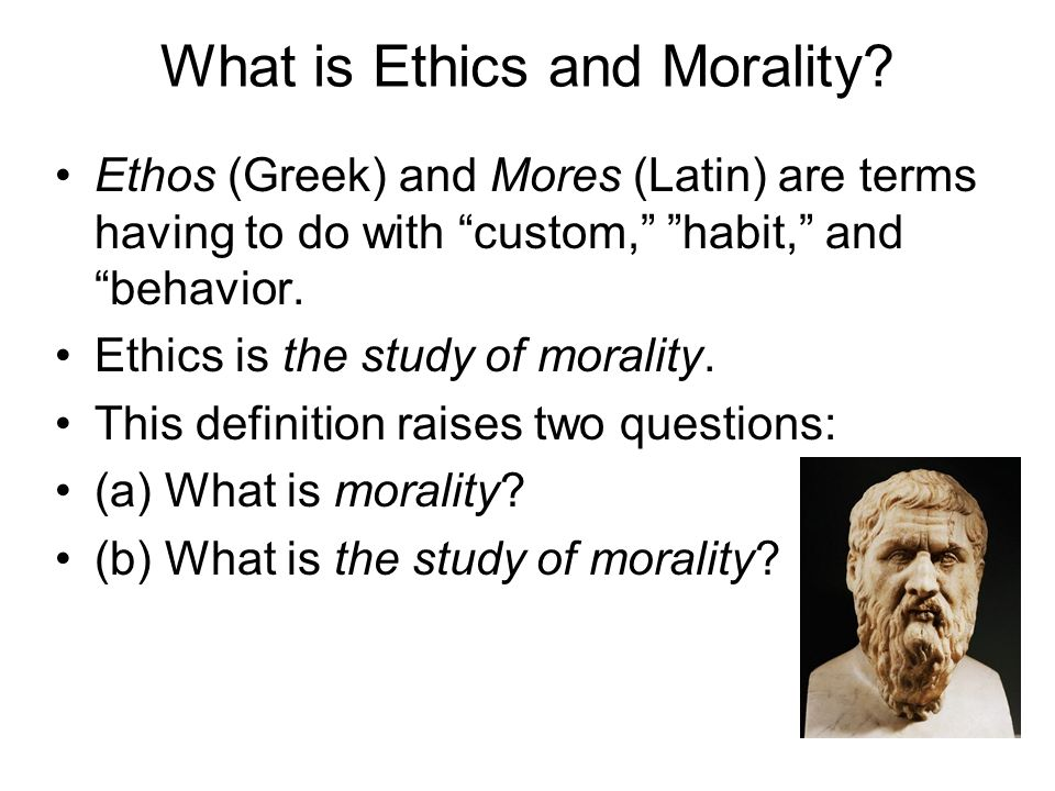 What is Ethics and Morality
