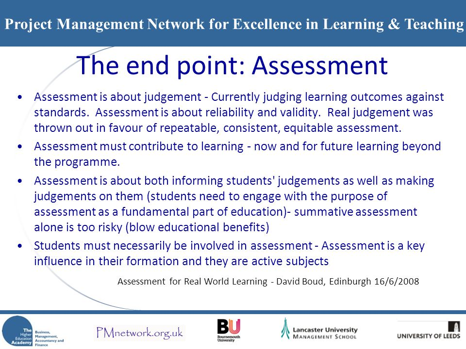 The end point: Assessment