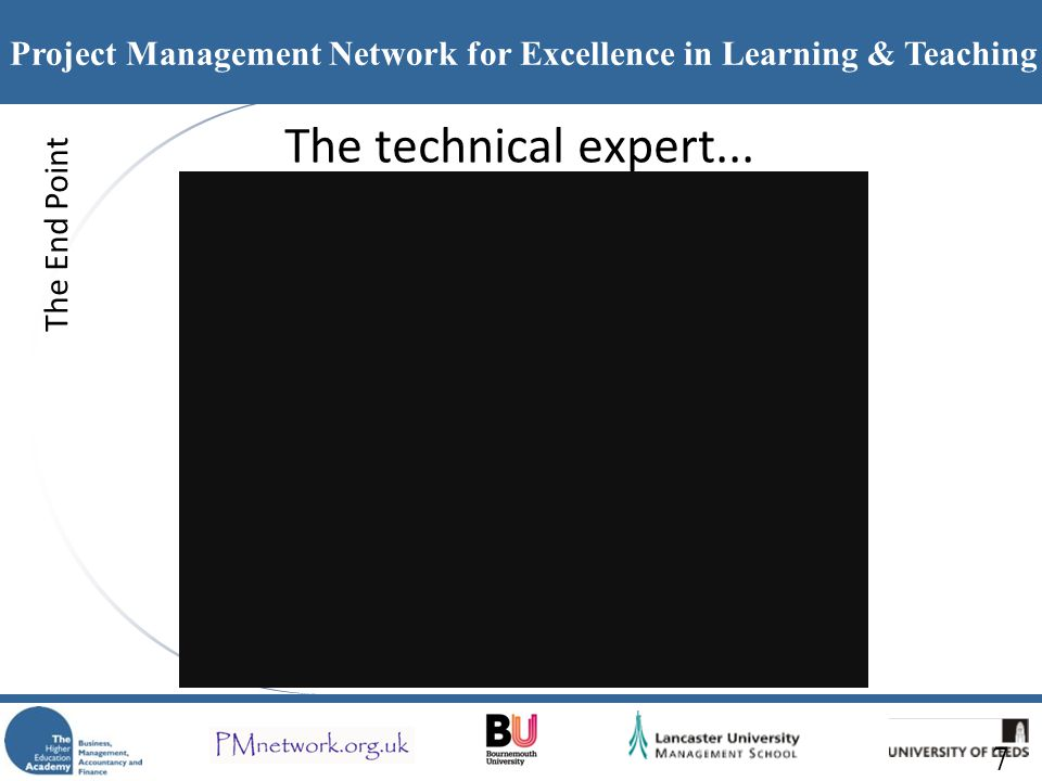 The technical expert... The End Point