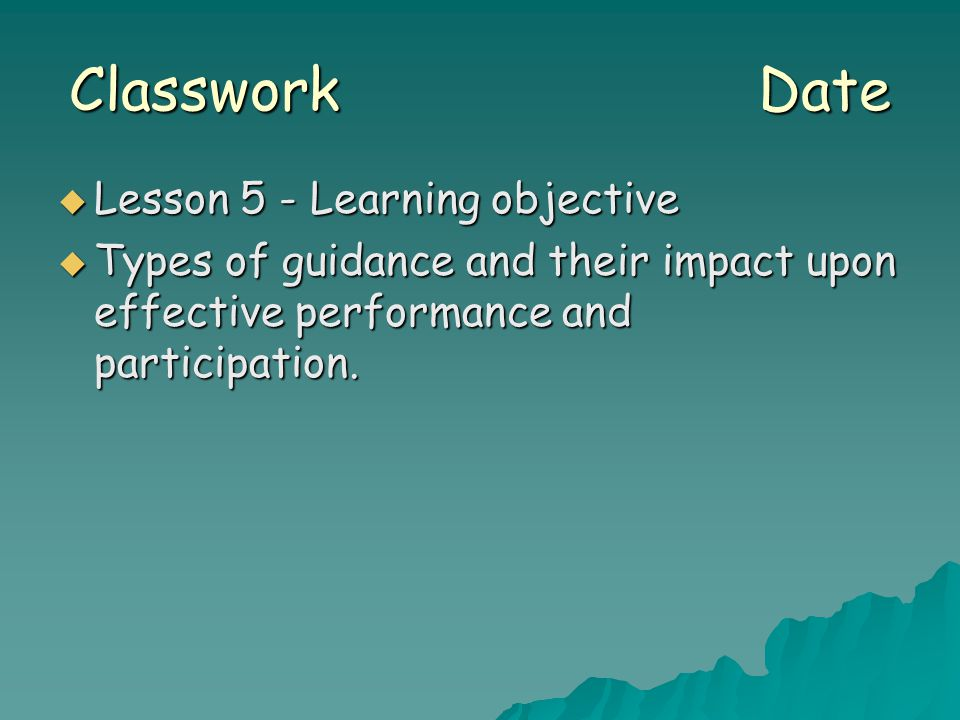 Classwork Date Lesson 5 - Learning objective