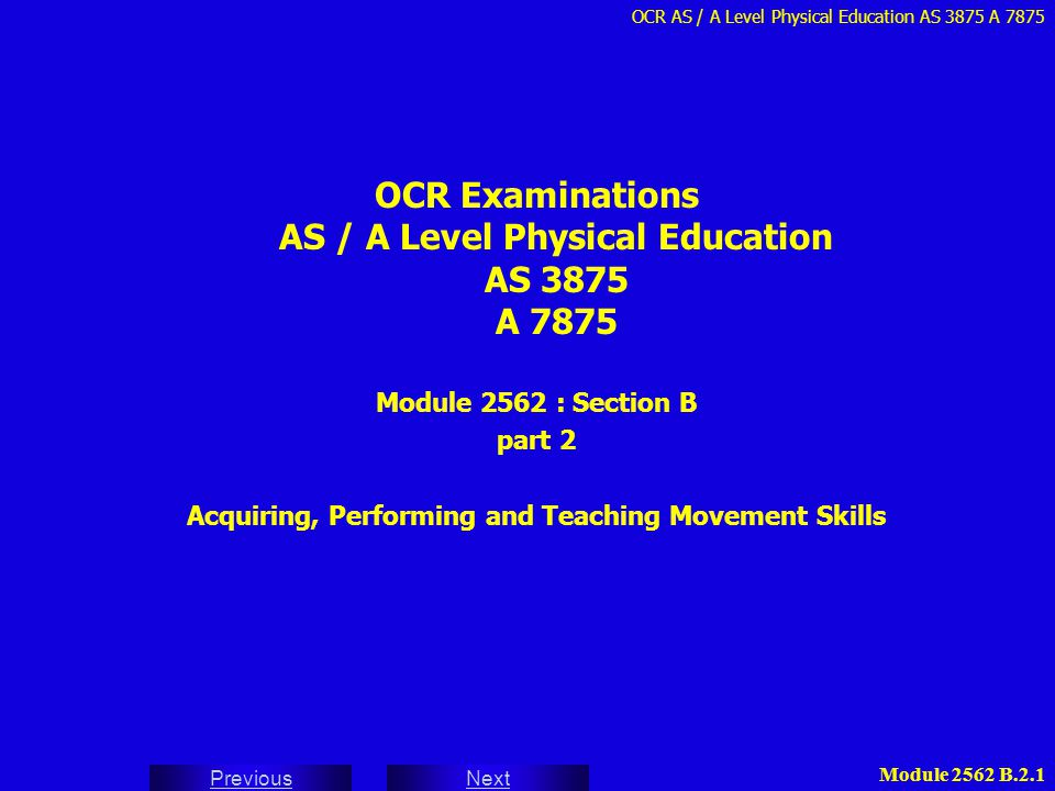 OCR Examinations AS / A Level Physical Education AS 3875 A 7875
