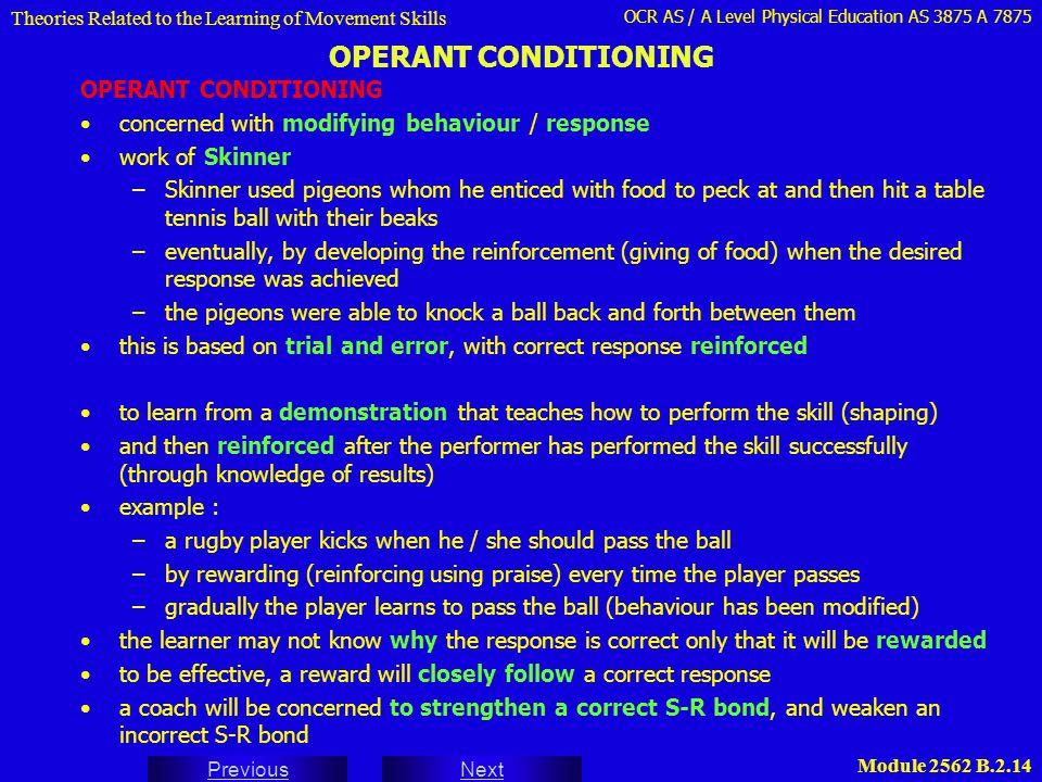 OPERANT CONDITIONING OPERANT CONDITIONING