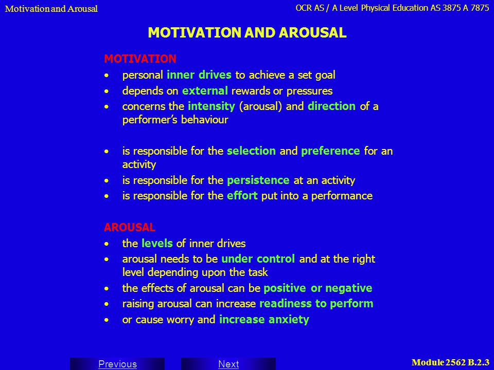 MOTIVATION AND AROUSAL