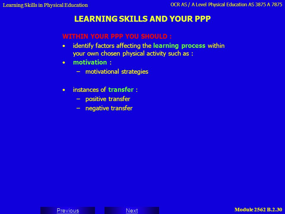 LEARNING SKILLS AND YOUR PPP