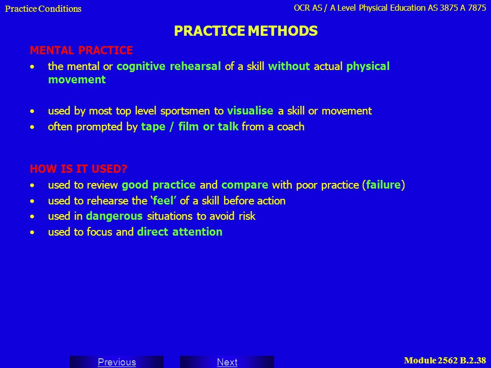 PRACTICE METHODS MENTAL PRACTICE