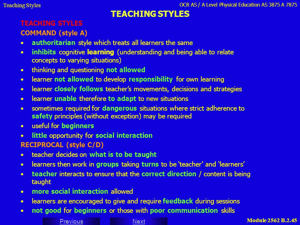 TEACHING STYLES TEACHING STYLES COMMAND (style A)