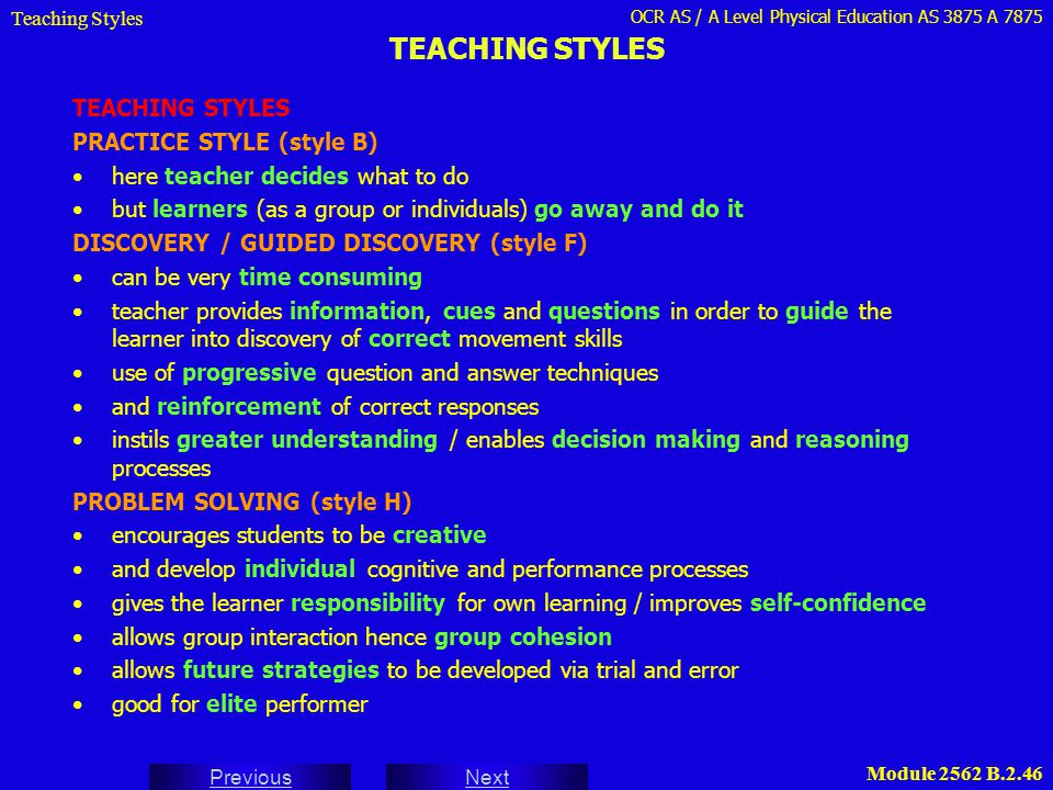 TEACHING STYLES TEACHING STYLES PRACTICE STYLE (style B)
