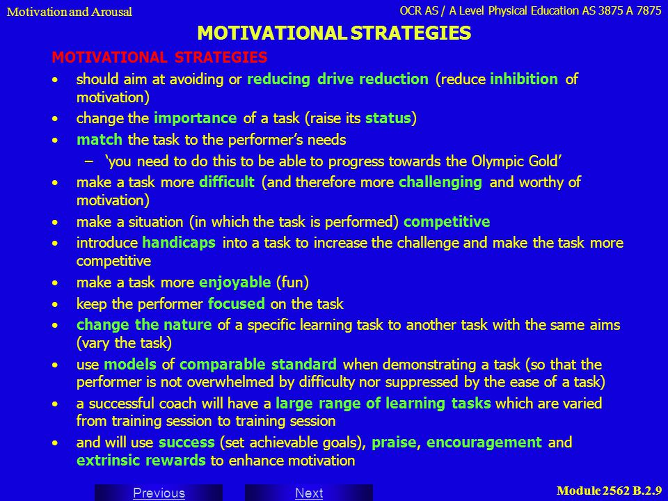 MOTIVATIONAL STRATEGIES