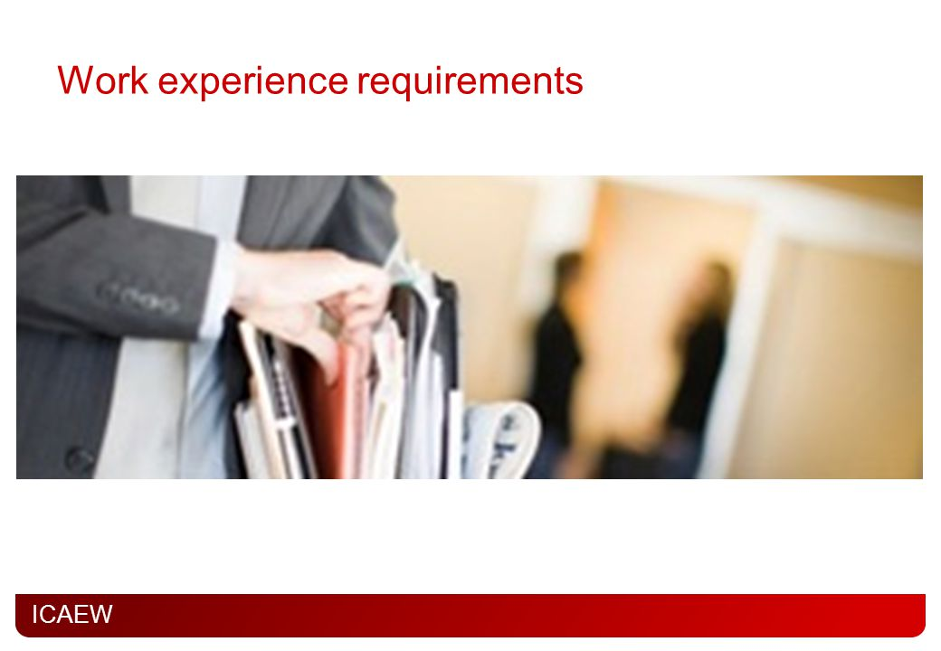 Work experience requirements