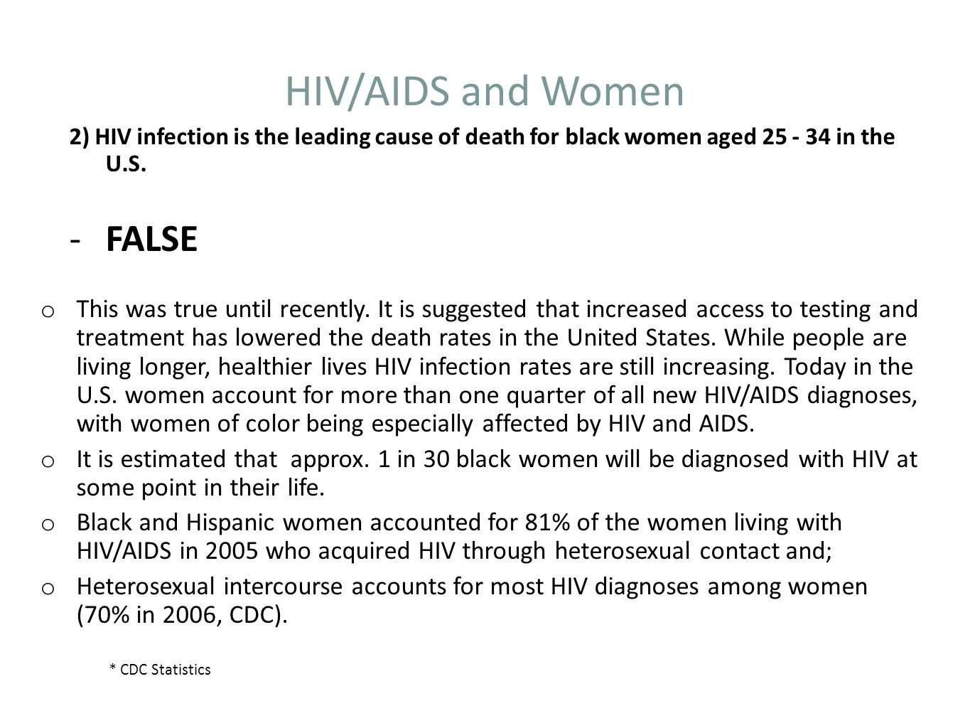 HIV/AIDS and Women FALSE