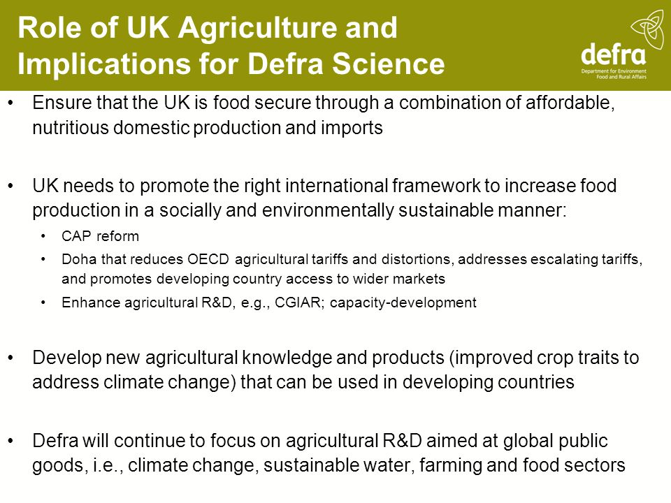 Role of UK Agriculture and Implications for Defra Science