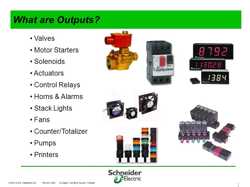 What are Outputs Valves Motor Starters Solenoids Actuators
