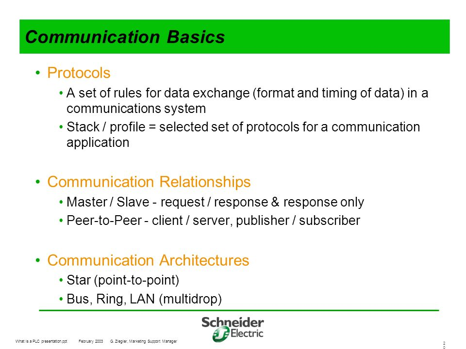 Communication Basics Protocols Communication Relationships