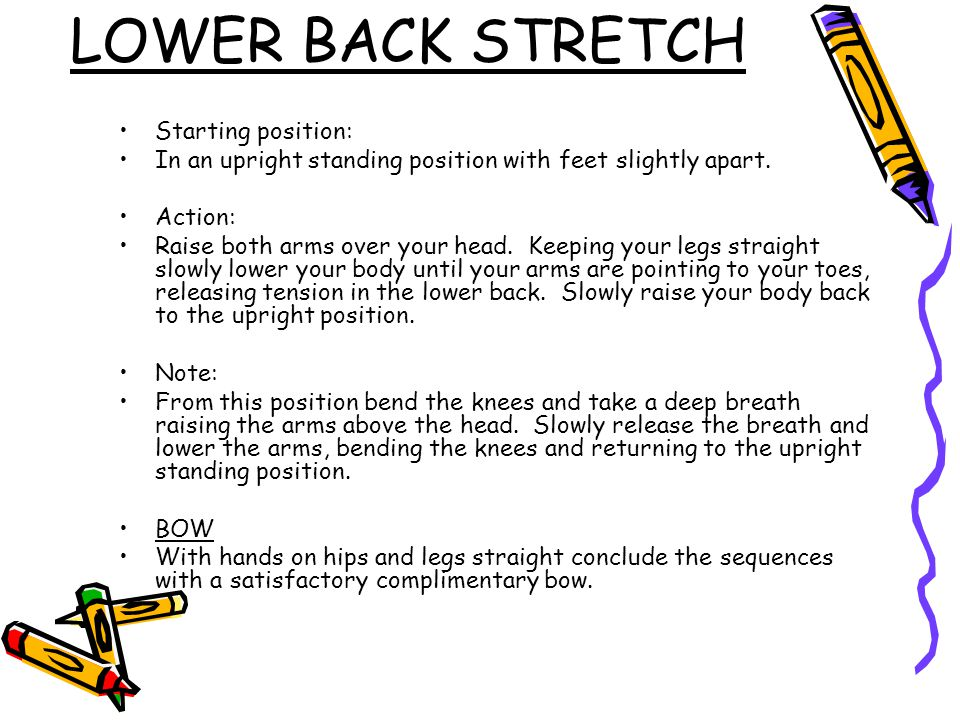 LOWER BACK STRETCH Starting position:
