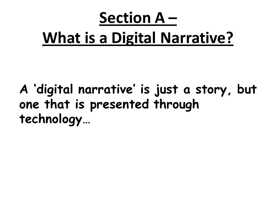 What is a Digital Narrative