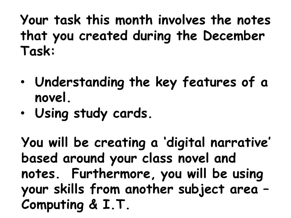 Your task this month involves the notes that you created during the December Task: