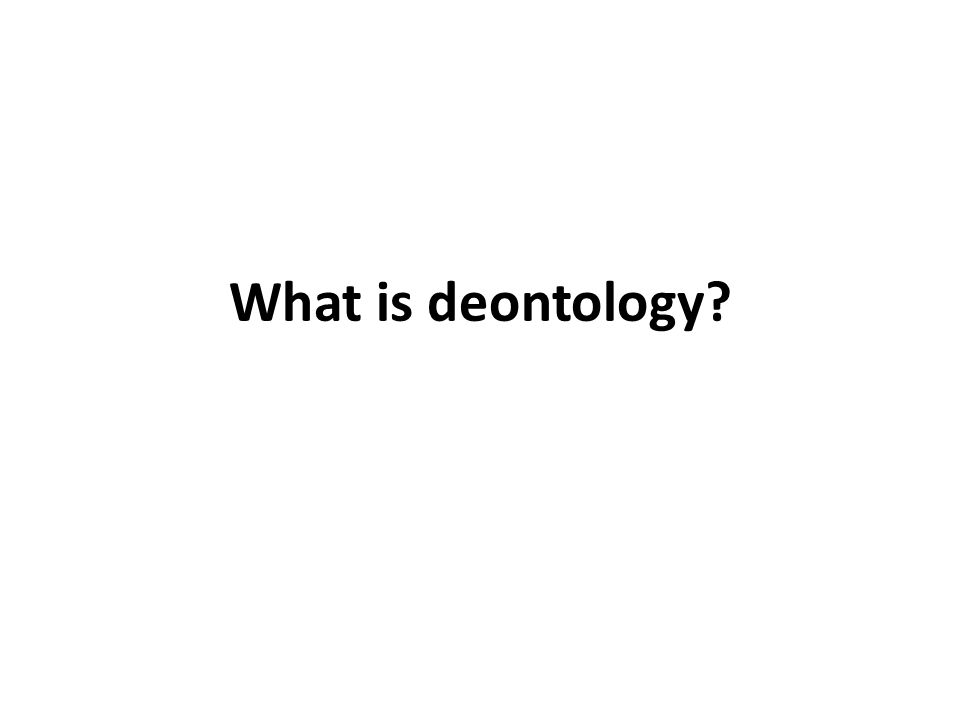 What is deontology