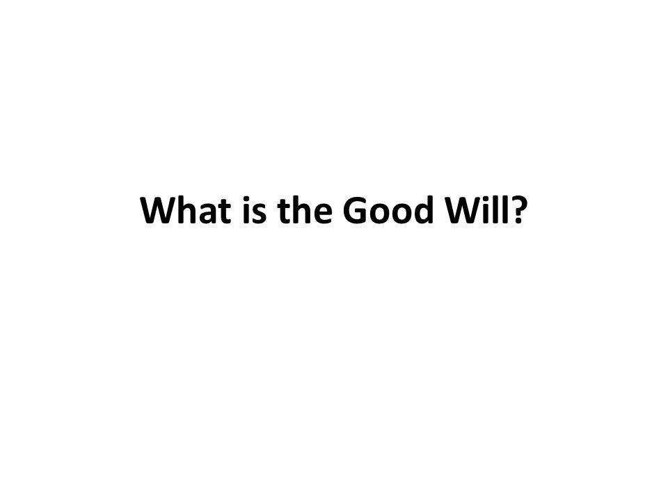 What is the Good Will