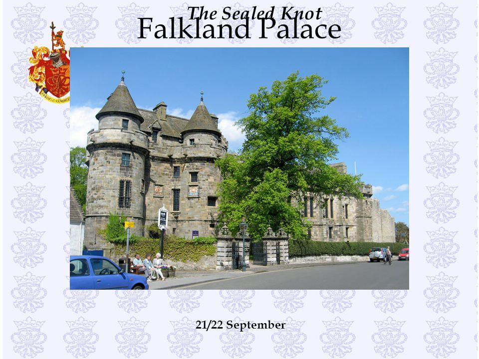 Falkland Palace 21/22 September