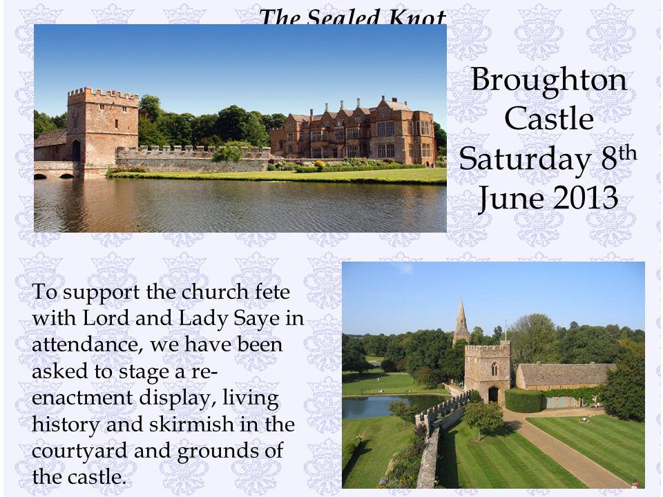 Broughton Castle Saturday 8th June 2013