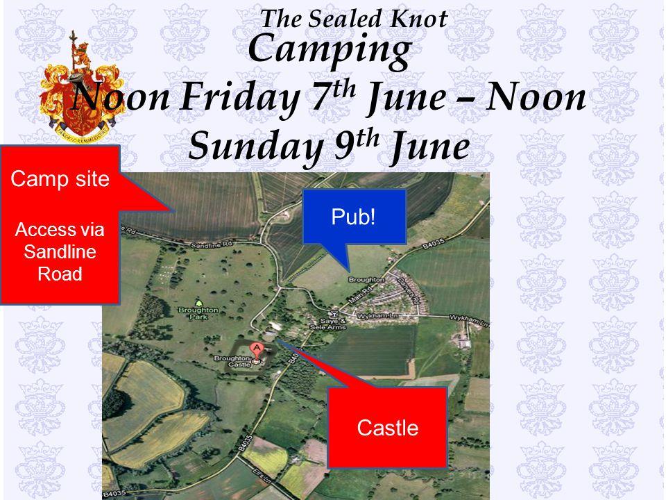 Camping Noon Friday 7th June – Noon Sunday 9th June
