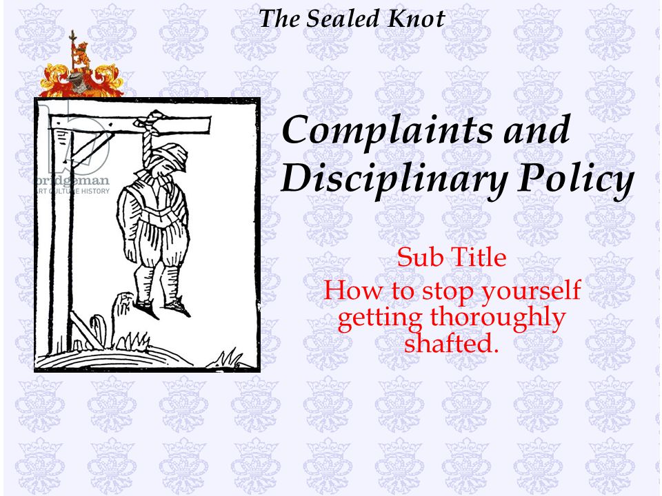 Complaints and Disciplinary Policy