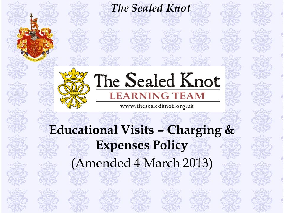 Educational Visits – Charging & Expenses Policy (Amended 4 March 2013)