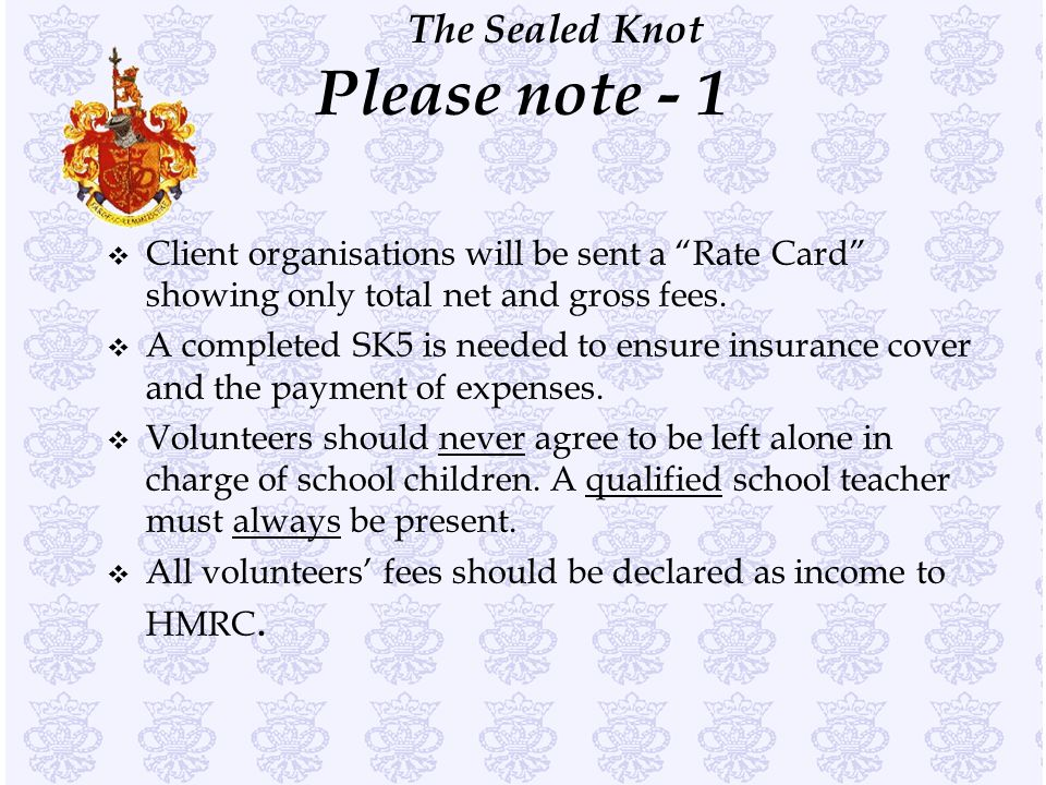 Please note - 1 Client organisations will be sent a Rate Card showing only total net and gross fees.