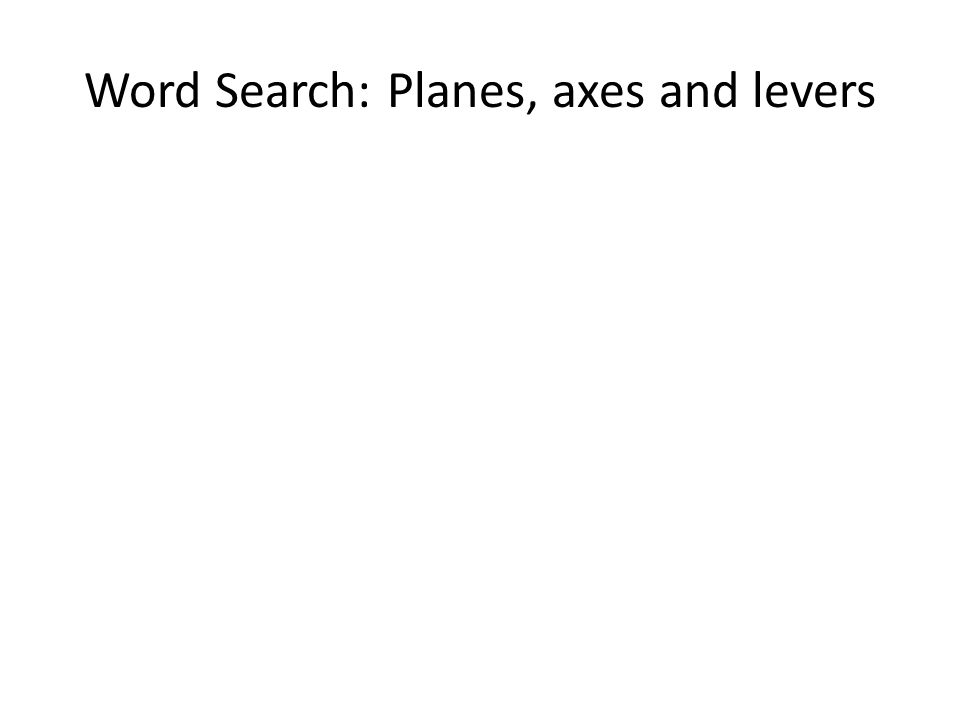 Word Search: Planes, axes and levers
