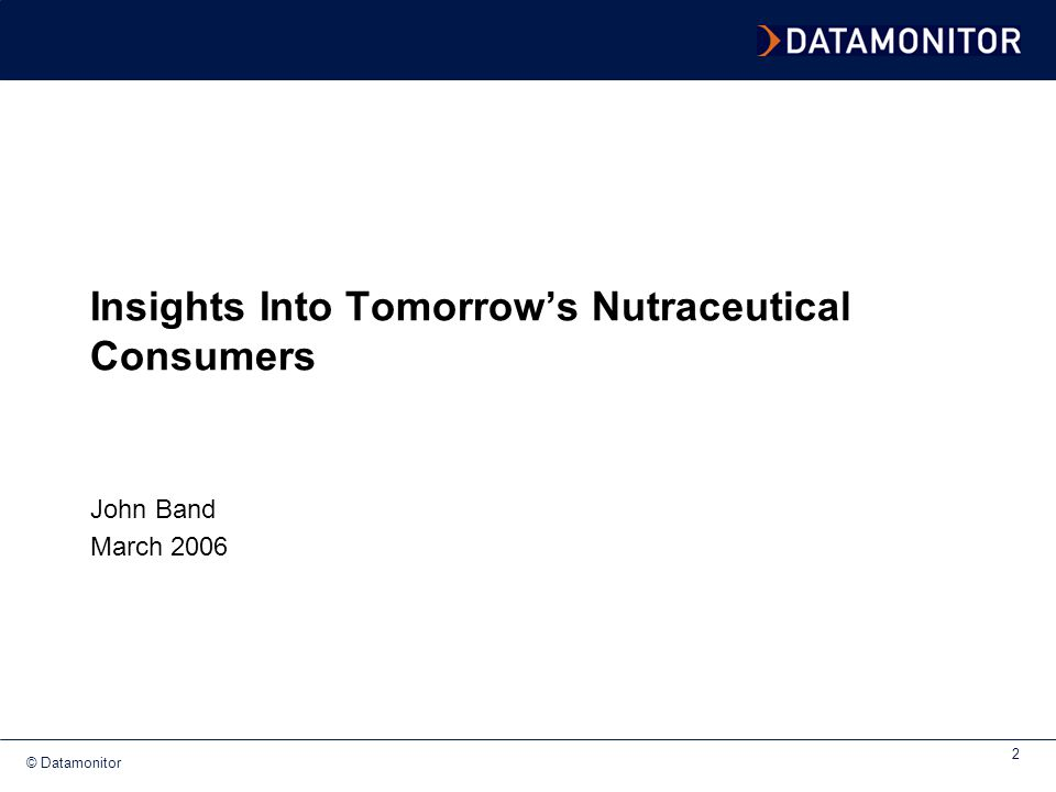 Insights Into Tomorrow's Nutraceutical Consumers