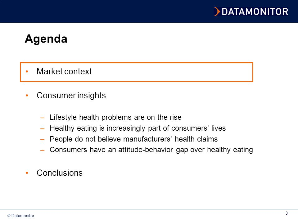 Agenda Market context Consumer insights Conclusions