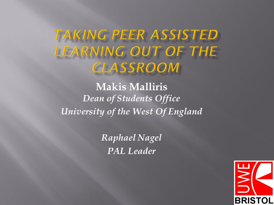 Taking Peer Assisted Learning out of the classroom