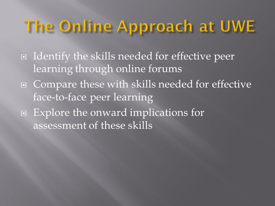 The Online Approach at UWE