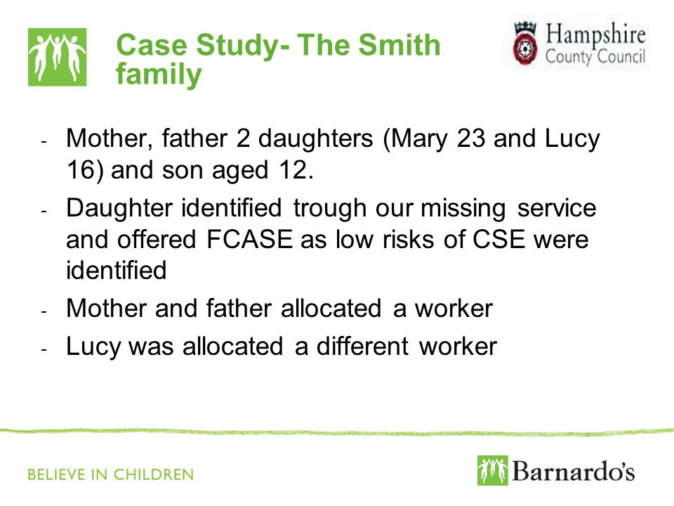 Case Study- The Smith family