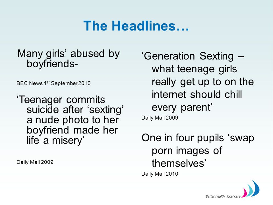 The Headlines… 'Many girls' abused by boyfriends- BBC News 1st September 2010.