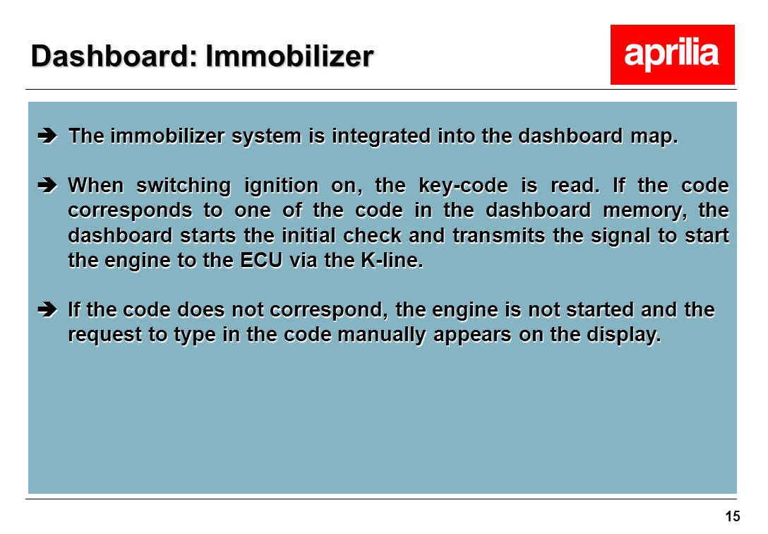 Dashboard: Immobilizer