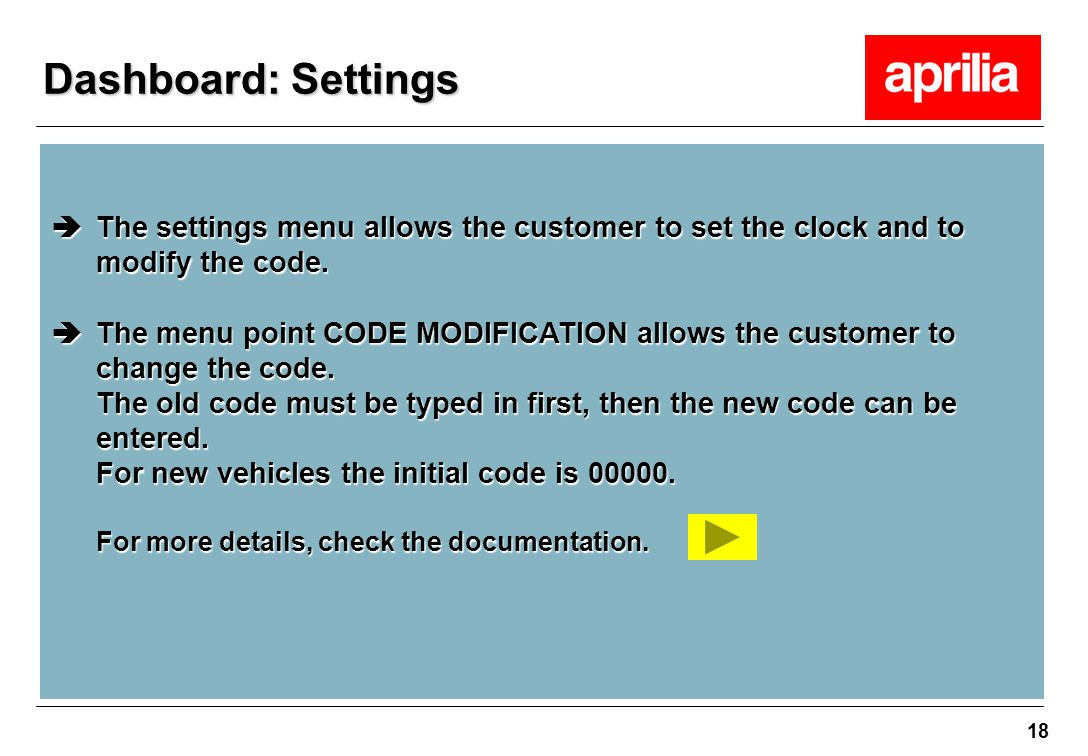 Dashboard: Settings The settings menu allows the customer to set the clock and to modify the code.
