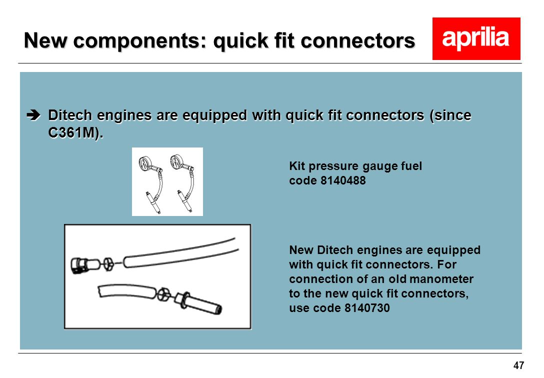 New components: quick fit connectors