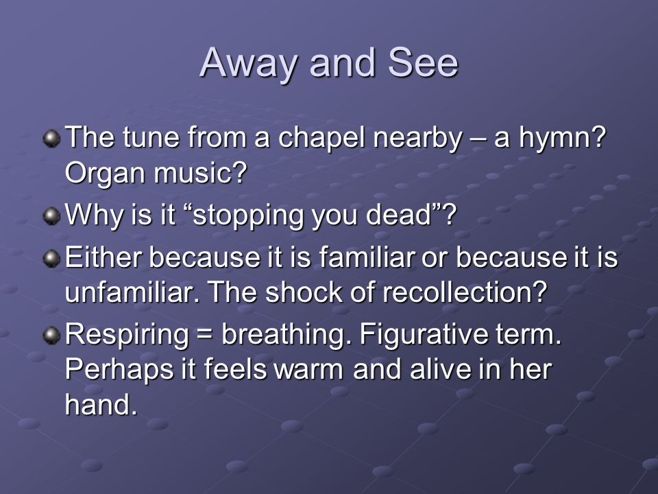 Away and See The tune from a chapel nearby – a hymn Organ music
